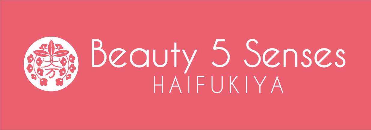 Beauty5Senses HAIFUKIYA 溝の口店